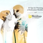 Plan a Destination Wedding with Fun Jet Weddings