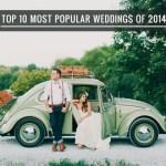 Top 10 Most Popular Weddings of 2014