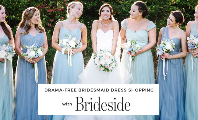 drama free bridesmaid dress shopping with brideside
