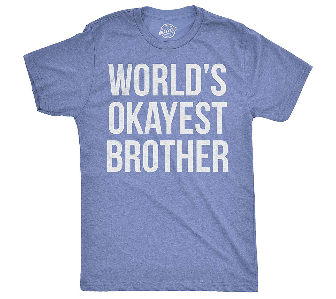 worlds okayest brother shirt
