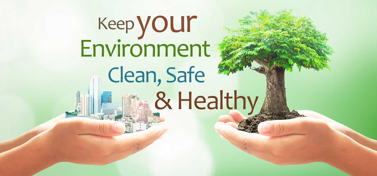 How to keep your work environment clean safe and healthy ...