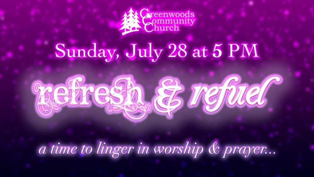refresh & refuel @ Greenwoods Community Church | Sheffield | Massachusetts | United States