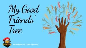 #7 My Good Friends Tree.001