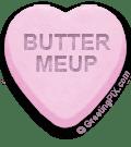 BUTTER MEUP