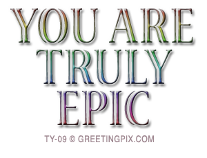 GreetingPIX.com_Word Pictures_Thanks You Are Truly Epic
