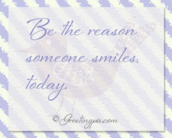 Watercolors_ I will Be The Reason Someone Smiles, Today