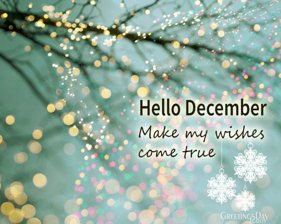 Hello December Greeting Cards And Pics