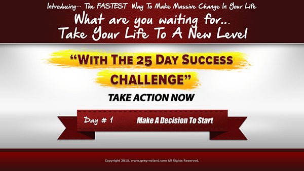 Day 1: Take The 25 Day Success Challenge