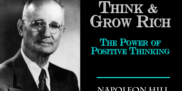 think-and-grow-rich-the-power-of-positive-thinking