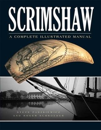Scrimshaw 2nd edition by Steve Paszkiewicz, Roger Schroeder