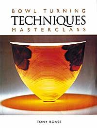 Bowl Turning Techniques Masterclass