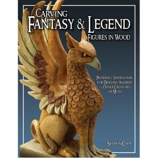 Carving Fantasy & Legend Figures in Wood, Revised Edition