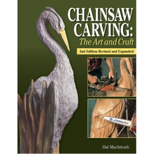 Chainsaw Carving: The Art & Craft, 2nd