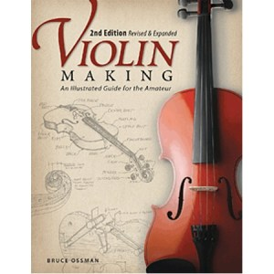 Violin Making, Second Edition Revised and Expanded