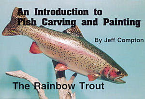 RAINBOW TROUT, Carving & Painting