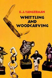 Whittling & Woodcarving