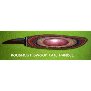 """Helvie Knife, Roughout Swoop Tail 1/2"""" x 1 3/4"""""""