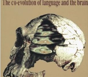 Evolution Of Language, The Symbolic Species (Terry Deacon)
