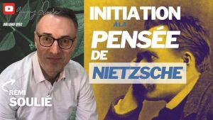 initiation pensée nietzsche comprendre philosophe remi soulie gregory roose youtube
