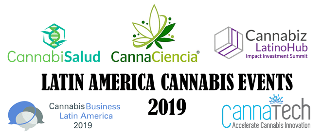 Latin America Cannabis Events 2019