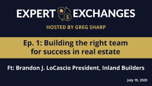 Building the Right Team for Success in Real Estate (VIDEO)