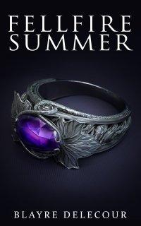 Blayre Delecour--Fellfire Summer