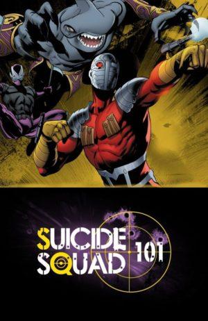 {DC} Suicide Squad 101