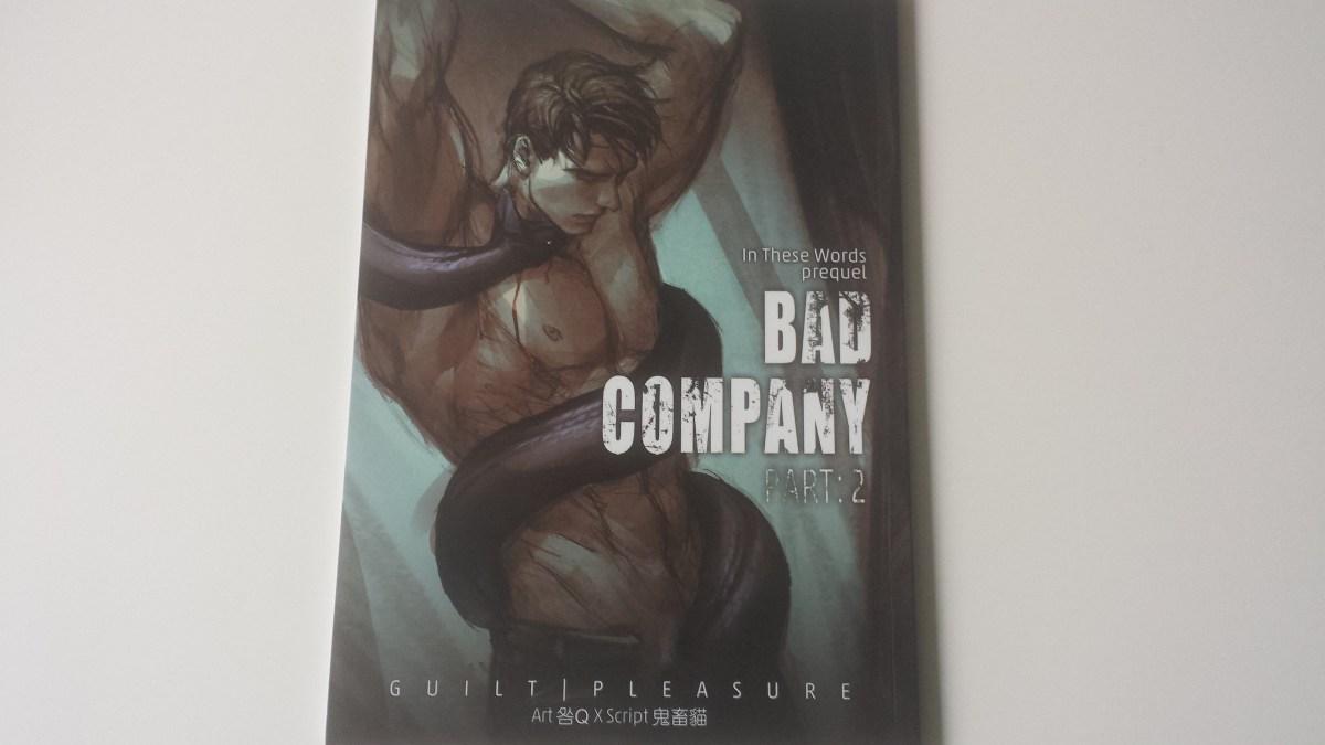 New Arrivals: Bad Company Part: 2