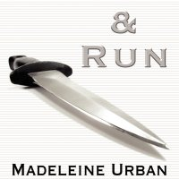 Madeleine Urban & Abigail Roux: Cut & Run