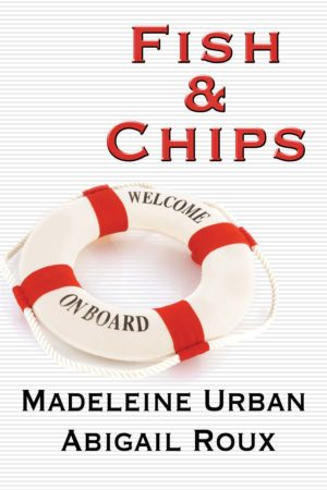 Madeleine Urban & Abigail Roux--Cut & Run Book 3 - Fish & Chips