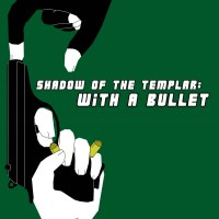 M. Chandler: Shadow of the Templar: With a Bullet (Book 3)