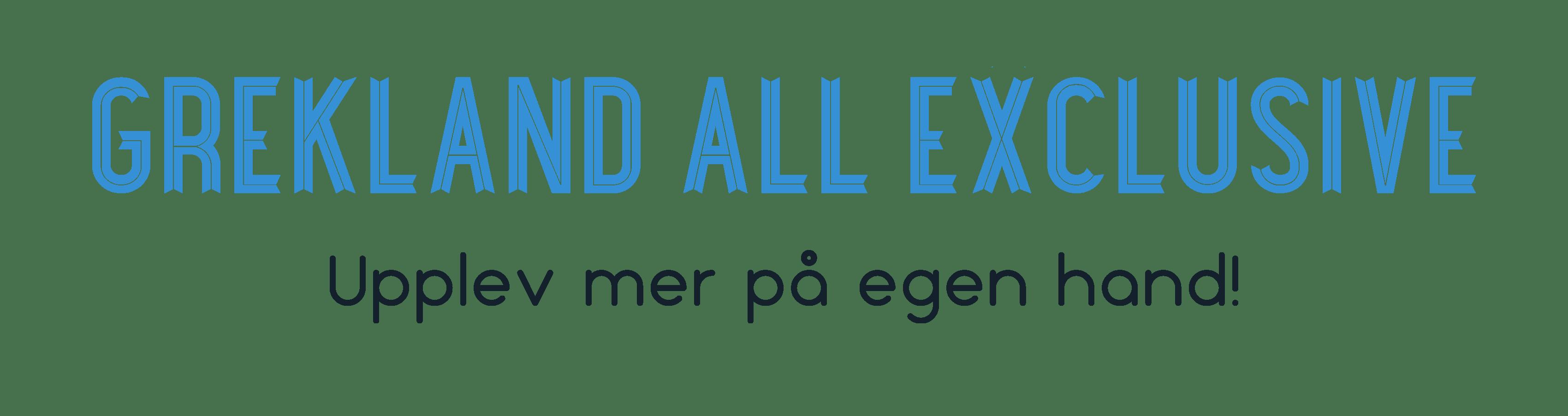 Grekland All Exclusive