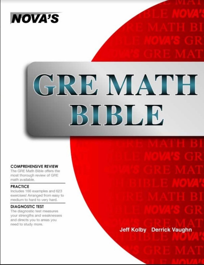 GRE Math Bible by Jeff Kolby, Derrick Vaughn