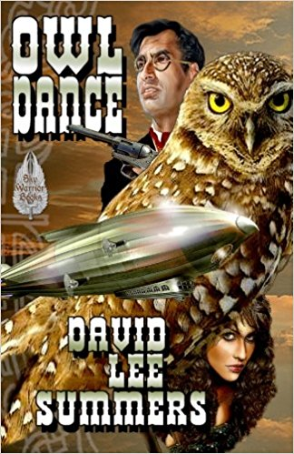 """Book Review: """"Owl Dance"""" by David Lee Summers     @davidleesummers #steampunk"""