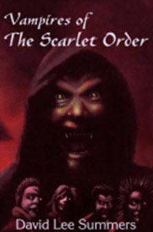 "Review: ""Vampires of the Scarlet Order"" by David Lee Summers"
