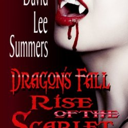 "Review: ""Dragon's Fall Rise of the Scarlet Order"" (Book 2 Scarlet Order) by David Lee Summers"