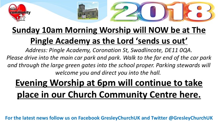 Sunday 10am Morning Worship will NOW be at The Pingle Academy as th Lord 'Sends us Out' Address: Pingle Academy, Coronation St, Swadlincote, DE11 0QA. Please drive into the main car park and park. Walk to the far end of the car park and through the large green gates into the school proper. Parking stewards will welcome you and direct you to the hall. Evening Worship at 6pm will continue to take place in our Church Community Centre here.
