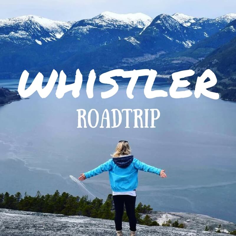 Sea To Sky Highway: Road Trip To Whistler