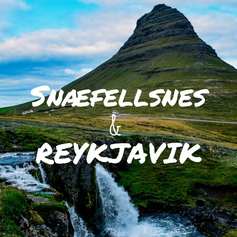 Best Of Reykjavik & Awesome Landmarks In The Snæfellsnes Peninsula