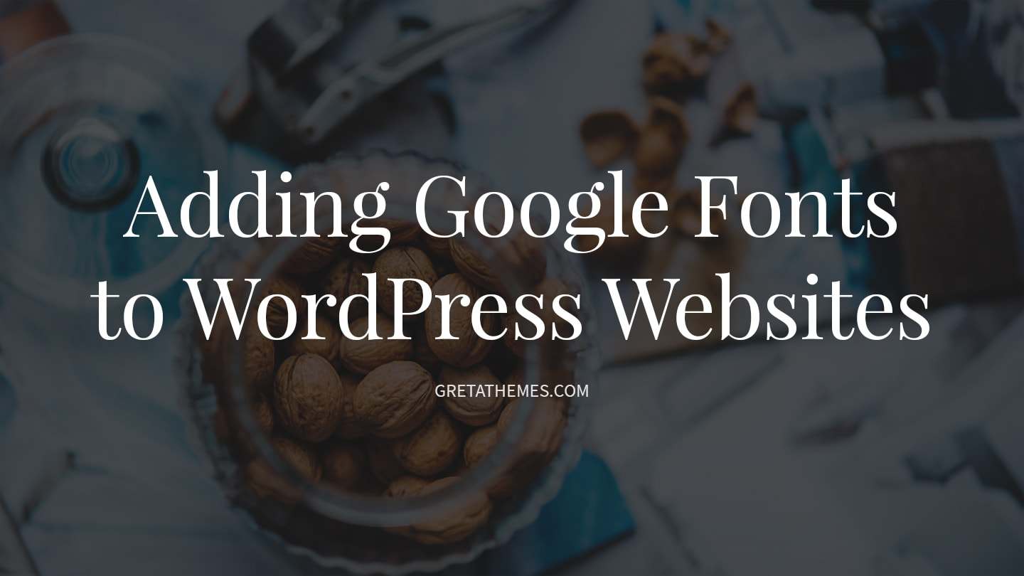 add google fonts to wordpress