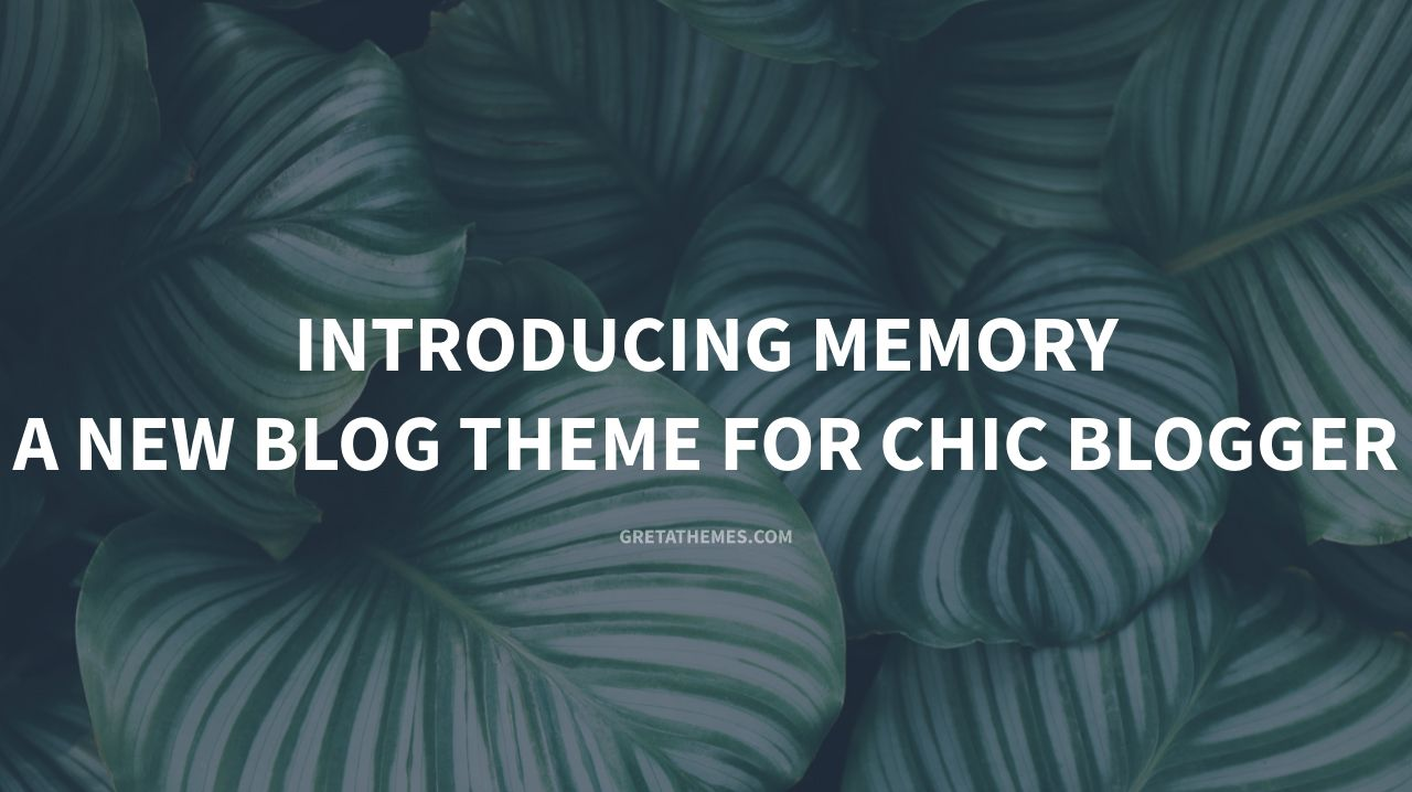 Memory - an elegant premium wordpress blog theme for chic blogger
