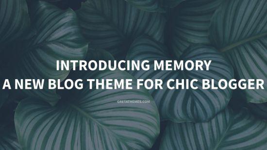 Memory - an elegant premium wordpress blog theme for chic blogger