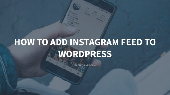 How to add Instagram Feed to WordPress