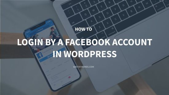 How to Login by a Facebook Account in WordPress