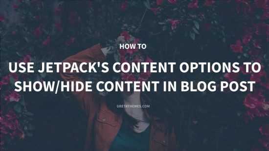 How to use Jetpack's Content Options to show/hide content in blog post