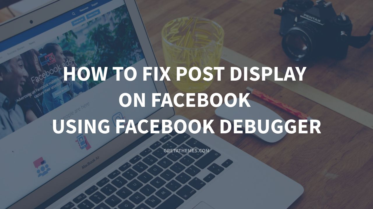 How to Fix Post Display on Facebook Using Facebook Debugger