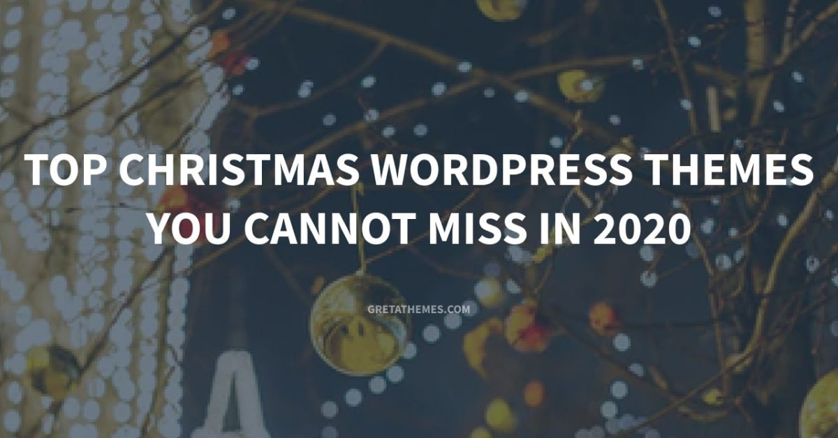 Top Christmas WordPress Themes You Cannot Miss in 2020