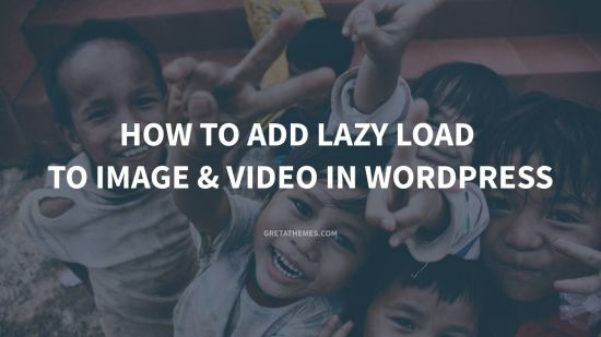 how to add lazy load to image and video in wordpress