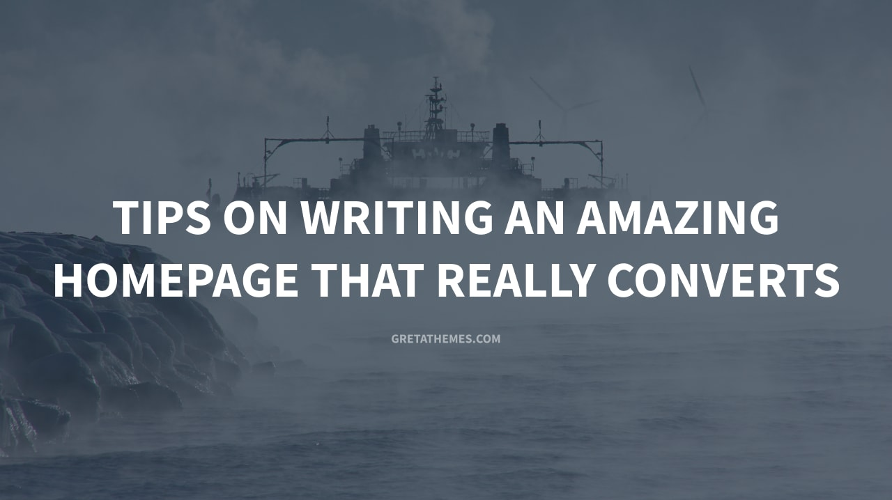 Tips on Writing an Amazing Homepage that Really Converts