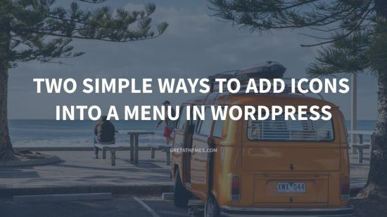 two simple ways to add icons into menu in wordpress